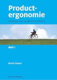 Productergonomie, ontwerpen voor nut, gebruik en beleving. Deel 1.
